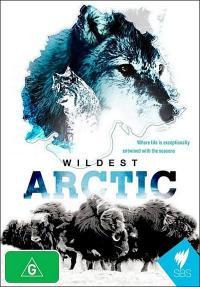 SBS: Wildest Arctic / Дивата Арктика, серия 4 - последна (2013)