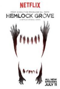 Hemlock Grove: Season 2 ep.8 / ХЕМЛОК ГРОУВ: - СЕЗОН 2 еп.8