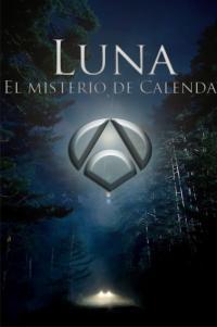 Luna, el misterio de Calenda S02E05 / Луна: Мистерията на Календа, сериял 2. еп.5
