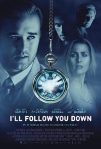 I,ll Follow You Down / ЩЕ ТЕ СЛЕДВАМ НАВСЯКЪДЕ  (2013)