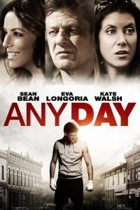 Any Day / Всеки един ден (2015)