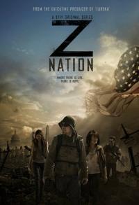 Z Nation / Зет Нация - S01E13 - Season Finale