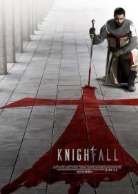 Knightfall / Падението на Ордена - S01E06