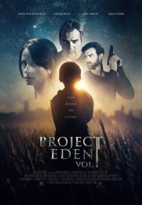 Project Eden: Vol. I / Проект
